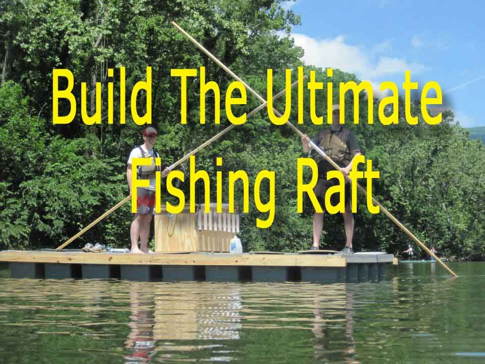 How To Build A Raft From Storage Bins