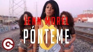Смотреть клип Jenn Morel - Ponteme