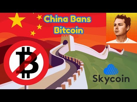 China Bans Bitcoin!?!? Banned Blockchain ICO Crack Down | Synth Talks Skycoin And More