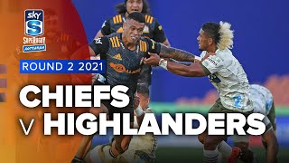 Super Rugby Aotearoa | Chiefs v Highlanders - Rd 2 Highlights