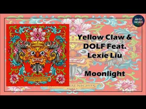 Yellow Claw & DOLF - Moonlight (Feat. Lexie Liu)