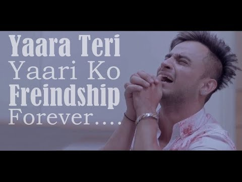 Yaara Teri Yaari | Rahul Jain | Pehchan Music | Emotional Friendship Video 2018 (Lally's Creation)