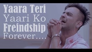 Yaara Teri Yaari | Rahul Jain | Pehchan Music | Emotional Friendship Video 2020 (Lally's Creation)