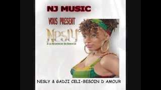NESLY & GADJI CELI-BESOIN D AMOUR