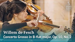 Willem de Fesch: Concerto Grosso in B-flat major, Op. 10, No. 2 – Bremer Barockorchester