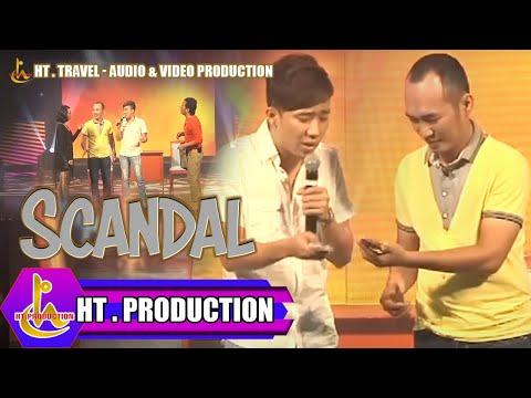 Hài Kịch: Scandal - Trấn Thành, Calvin Hiệp, Tiến Luật, Thu Trang