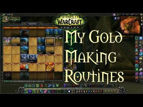 [Legion 7.3.5] My Gold Making Routines - What to do daily, once every few days, weekly, and monthly