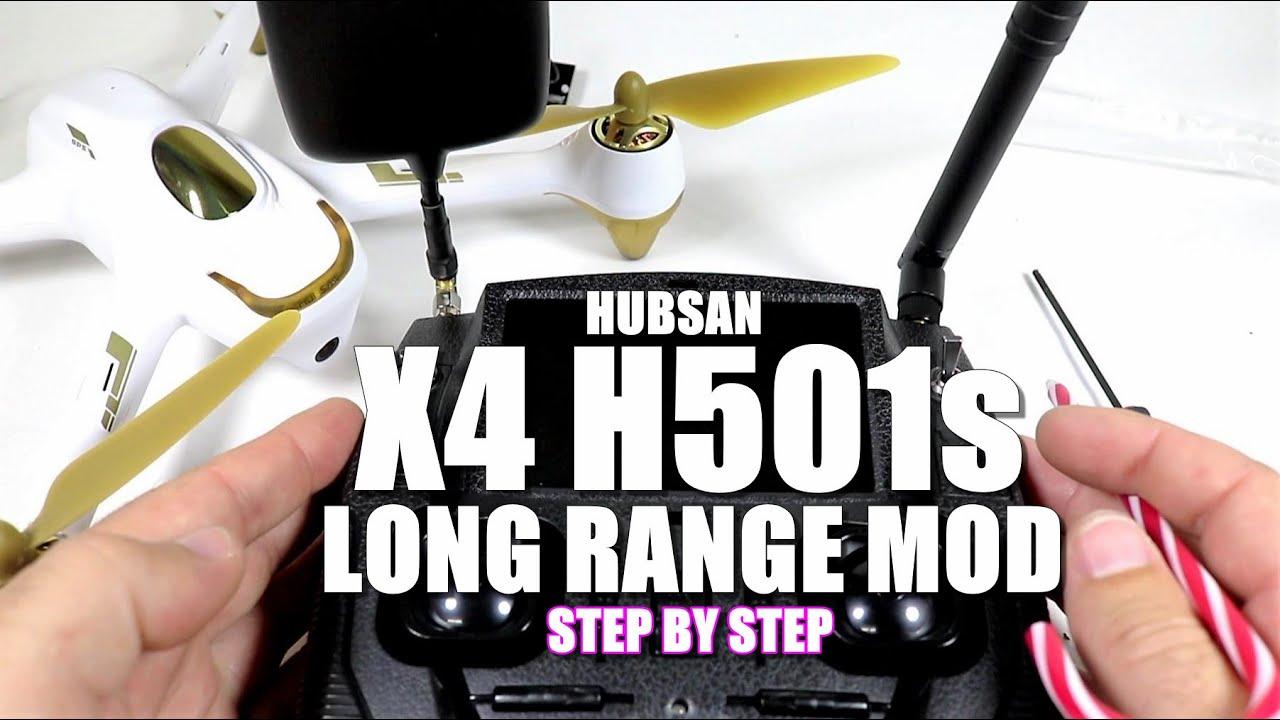 HUBSAN X4 H501S Long Range Mod Tutorial [Step By Step]