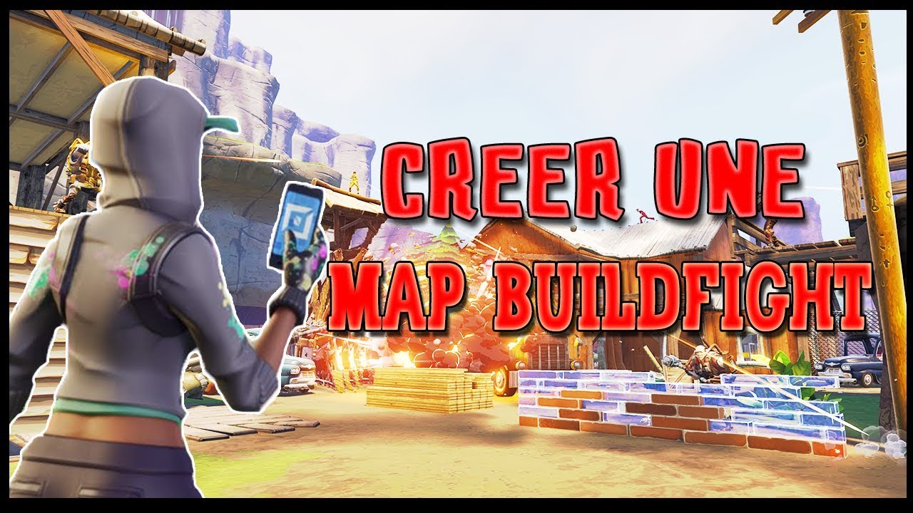 fortnite  comment cr u00c9er une map buildfight cr u00e9atif