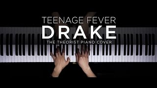Drake - Teenage Fever | The Theorist PIano Cover