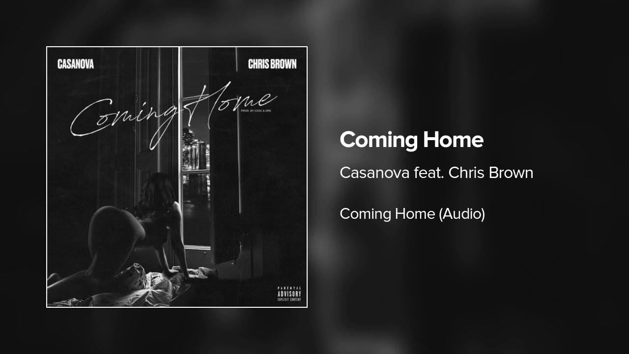 Casanova ft. Chris Brown - Coming Home (Audio)