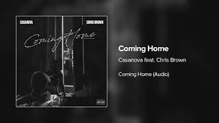 Casanova ft. Chris Brown - Coming Home (Audio)