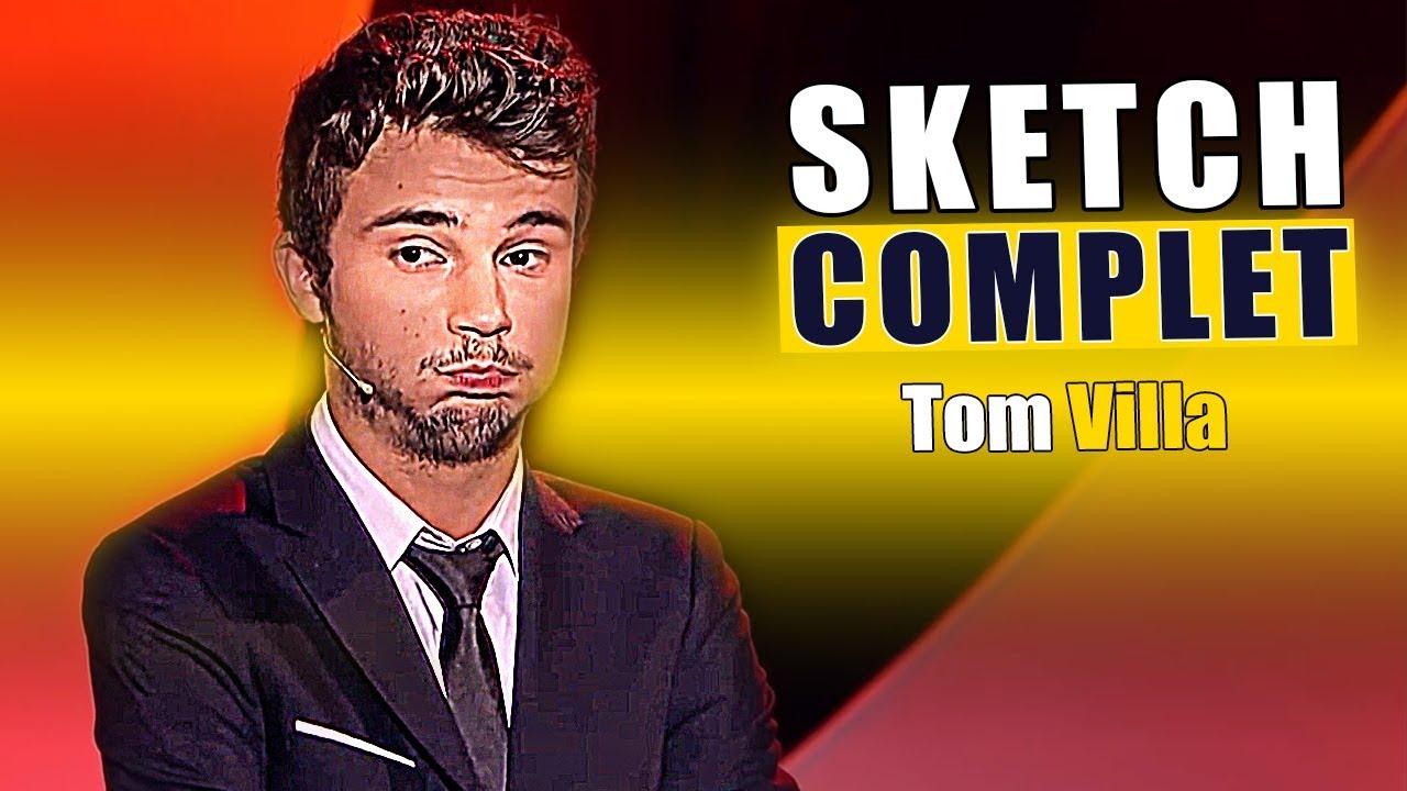 TOM VILLA ! SKETCH COMPLET