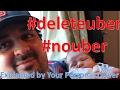 #deleteuber, #nouber Explained