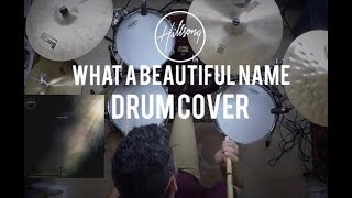 Hillsong Worship - What A Beautiful Name - Drum Cover