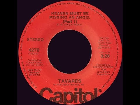Tavares ~ Heaven Must Be Missing An Angel 1976 Disco Purrfection Version