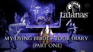 TALANAS + MY DYING BRIDE - western europe tour diary 2012 (part one: london, paris & ludwigsburg) Thumbnail