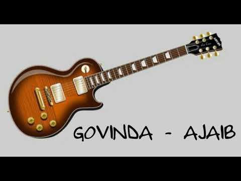 Lirik Govinda - Ajaib