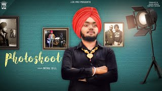 Photoshoot   Monu Gill   Official Music   LosPro   2018