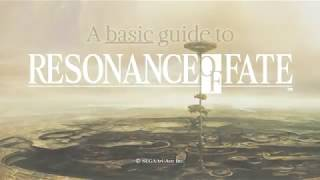 A Basic guide to Resonance of Fate