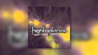 High Top Kicks - Tiger Fight (Dubstep Remix) (Single)