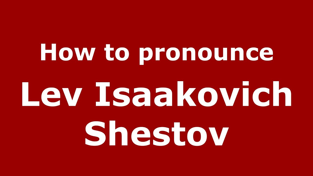 In Russian Lev Shestov