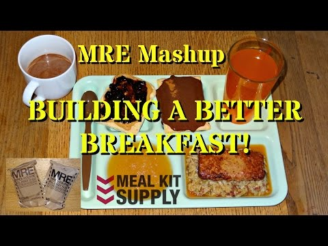 MRE Mashup: Building a Better Breakfast!