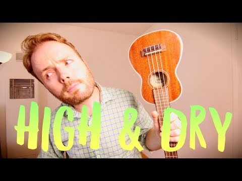 HIGH AND DRY - RADIOHEAD (EASY UKULELE TUTORIAL!)