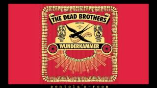 The Dead Brothers - Wunderkammer (2006) [FULL ALBUM HQ]