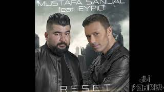 Mustafa Sandal Feat Eypio - RESET Remix Video