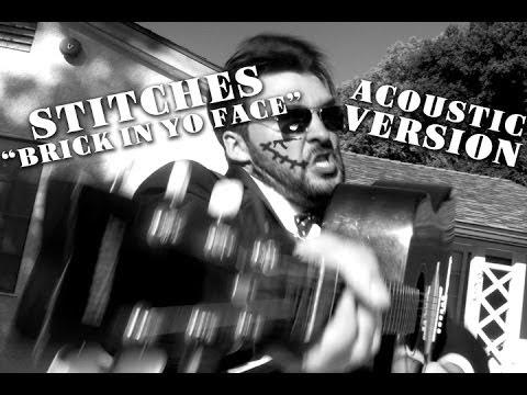 Stitches - Brick In Yo Face (parody)...
