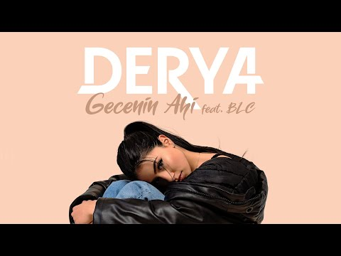 Derya Feat Blc - Gecenin Ahi