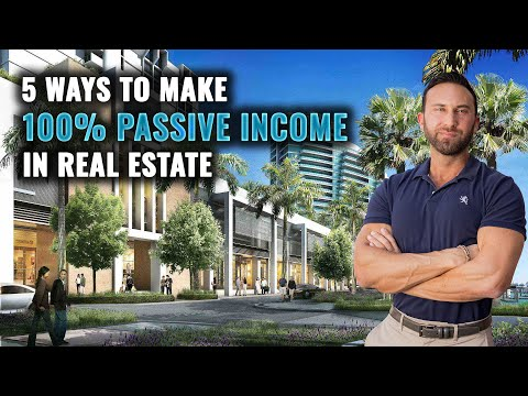 5 Ways Investors 100% Passive Income In Real Estate