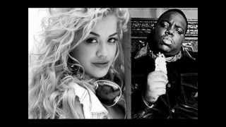 Rita Ora ft. Notorious BIG - how we do (party) REMIX