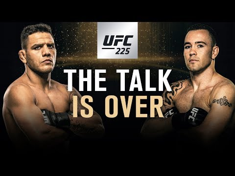 UFC 225: The Talk is Over
