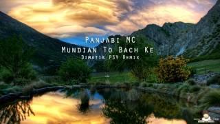 Panjabi MC - Mundian To Bach Ke (Dimatik PSY Remix) + Download