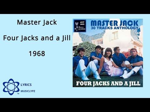 Master Jack - Four Jacks and a Jill 1968 HQ Lyrics MusiClypz