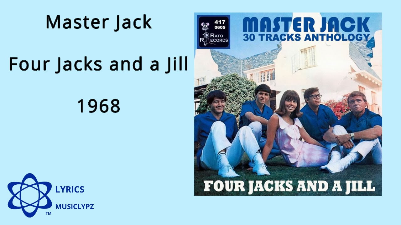 Master Jack - Four Jacks and a Jill 1968 HQ Lyrics MusiClypz - YouTube