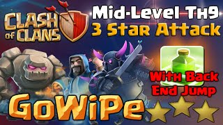 Clash of Clans | GoWiPe with Back End Jump - TH9 Attack Strategy - CoC 3 Star War Raid