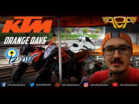 KTM ORANGE DAYS İZMİR'DE - OĞULCAN ATAYOL