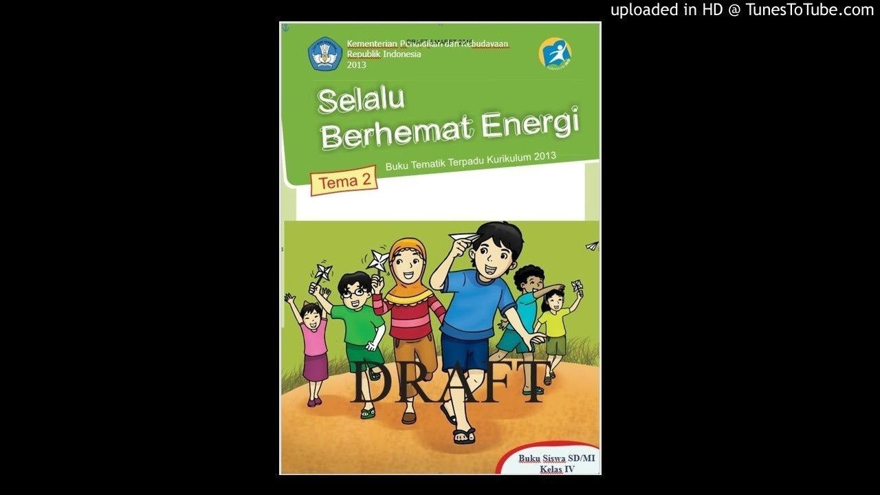 Audiobook Sd Kelas 4 Tema 2 Sub Tema 3 Energi Alternatif Part 1