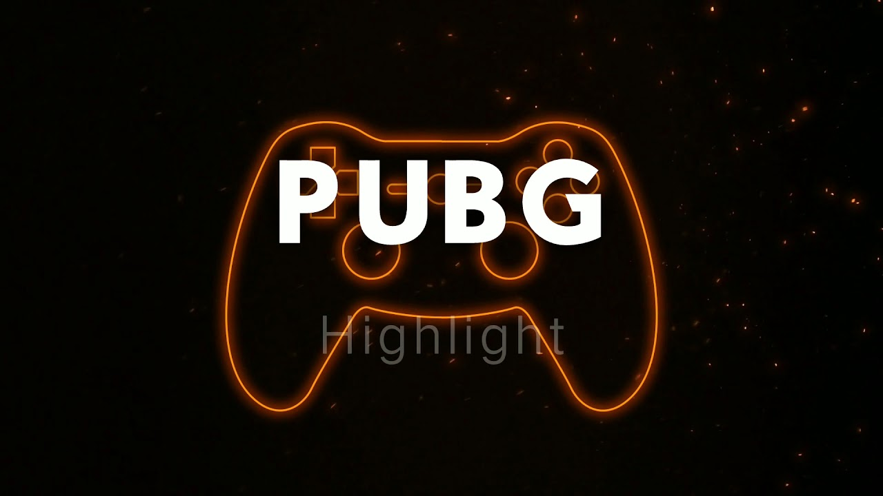 PUBG HIGHLIGHT intro