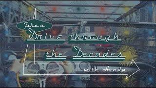Take a Drive Through the Decades with Honda