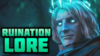 The Lore Behind the Ruination Cinematic