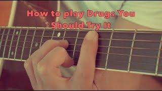 Drugs you should try it Travis Scott Acoustic Guitar lesson