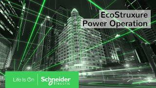 EcoStruxure Power Operation | Schneider Electric
