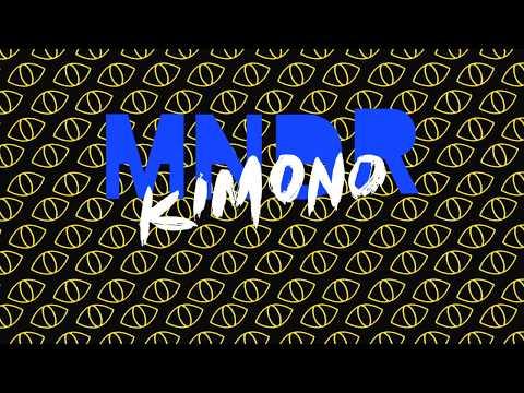 "MNDR ""Kimono"" [OFFICIAL LYRICS]"
