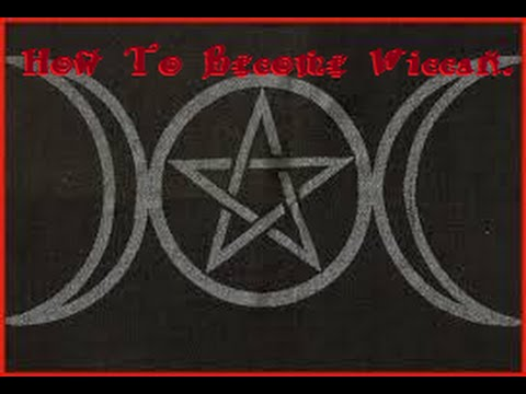 How To Become Wiccan ✪   Wicca 101