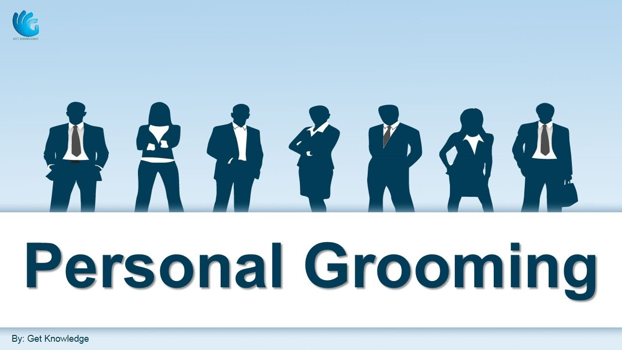 Personal Grooming Male Female Self Management Skills Youtube