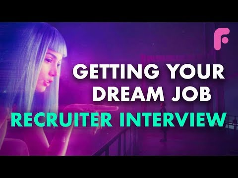 Getting Your Dream Job - Interview with Top Recruiter from DNEG